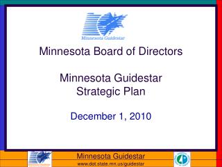 Minnesota Board of Directors Minnesota Guidestar Strategic Plan