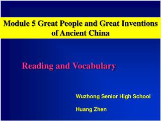 Module 5 Great People and Great Inventions of Ancient China