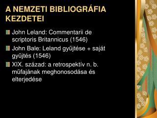 A NEMZETI BIBLIOGR�FIA KEZDETEI