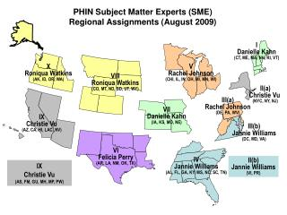 PHIN Subject Matter Experts (SME) Regional Assignments (August 2009)