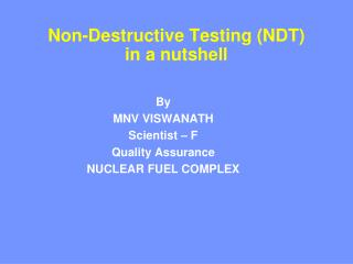 Non-Destructive Testing (NDT) in a nutshell