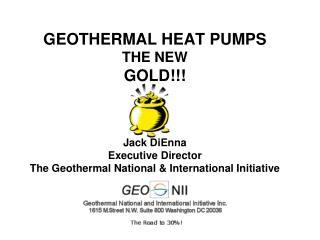 HOUSEKEEPING What do we call it…  Geothermal, Ground Source, GeoExchange .