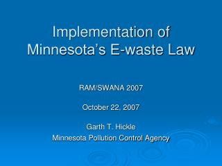 Implementation of Minnesota's E-waste Law