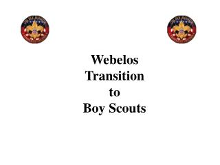 Webelos Transition to Boy Scouts