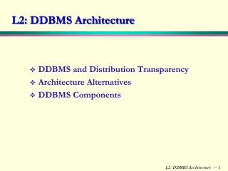 L2: DDBMS Architecture