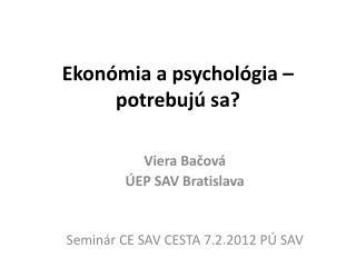 Ekonómia apsychológia – potrebujú sa?