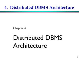 4.  Distributed DBMS Architecture