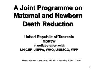 A Joint Programme on Maternal and Newborn Death Reduction