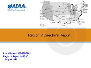 Region V Director�s Report