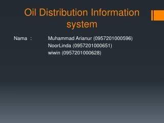 Oil Distribution Information system