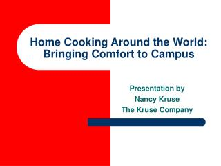 Home Cooking Around the World: Bringing Comfort to Campus