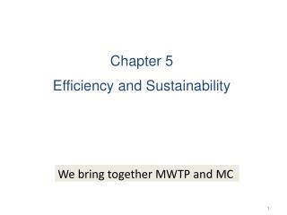 Chapter 5  Efficiency and Sustainability