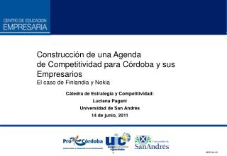 Construcci�n de una Agenda de Competitividad para C�rdoba y sus Empresarios