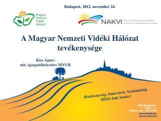 A Magyar Nemzeti Vidéki Hálózat tevékenysége