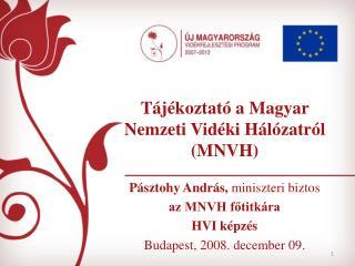 Tájékoztató a Magyar Nemzeti Vidéki Hálózatról (MNVH)
