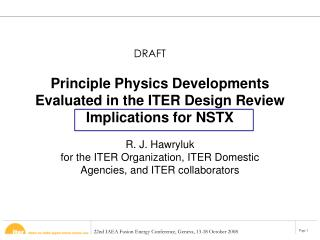 Principle Physics Developments Evaluated in the ITER Design Review Implications for NSTX
