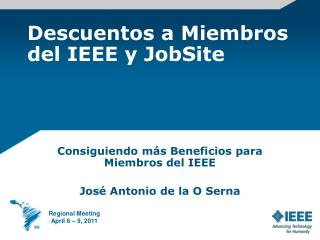 Descuentos a Miembros del IEEE y JobSite
