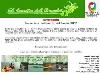 Sábado  y domingo  12 y 13 de Febrero  Huerto del Bambú Congregación Juana Moza Tuxpan, Ver.