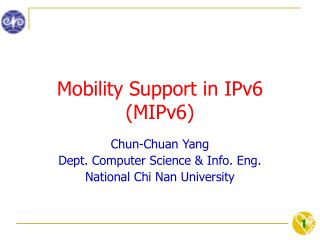 Mobility Support in IPv6 (MIPv6)