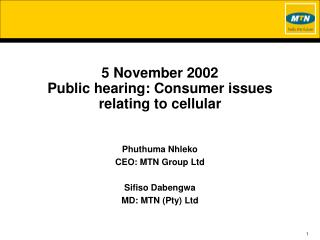 5 November 2002 Public hearing: Consumer issues relating to cellular
