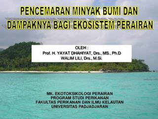 OLEH : Prof. H. YAYAT DHAHIYAT, Drs., MS.,  Ph.D WALIM LILI, Drs.,  M.Si .