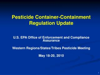 Pesticide Container-Containment Regulation Update