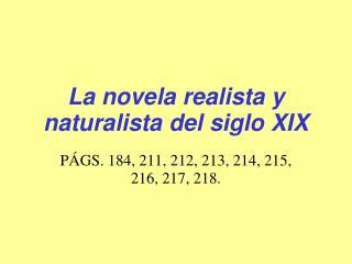 La novela realista y naturalista del siglo XIX
