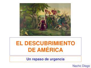 EL DESCUBRIMIENTO DE AM�RICA