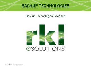 Backup technologies