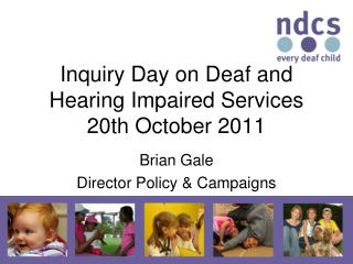 Inquiry Day on Deaf and Hearing Impaired Services 20th October 2011