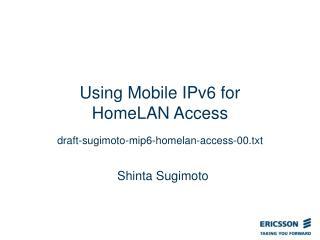 Using Mobile IPv6 for HomeLAN Access