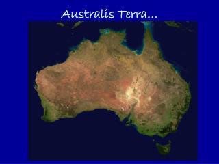 Australis Terra…