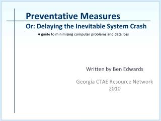 Preventative Measures Or: Delaying the Inevitable System Crash