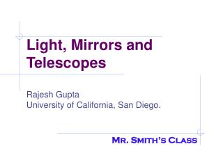 Light, Mirrors and Telescopes