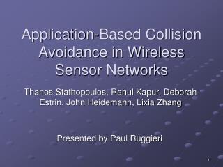 Application-Based Collision Avoidance in Wireless Sensor Networks