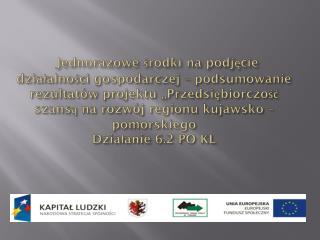 W ramach projektu oferowane  było  następujące wsparcie: