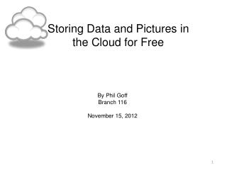 Storing Data and Pictures in the Cloud for Free