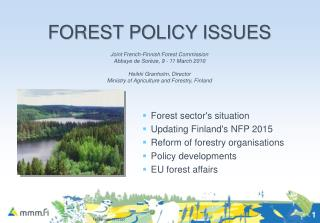FOREST POLICY ISSUES