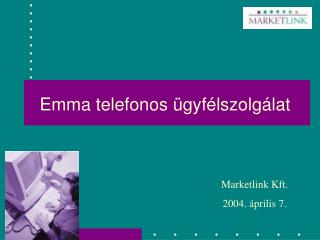 Emma telefonos ügyfélszolgálat