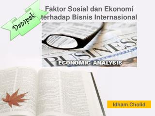 Faktor Sosial dan Ekonomi terhadap Bisnis Internasional