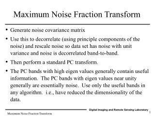 Maximum Noise Fraction Transform