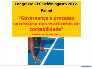 Congresso CFC Belém agosto 2012. Painel