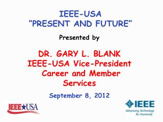 """IEEE-USA  """"PRESENT AND FUTURE"""""""