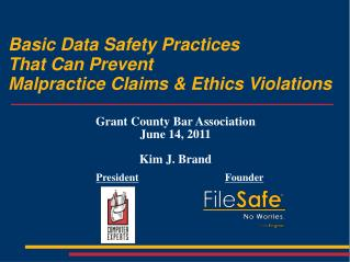 Basic Data Safety Practices That Can Prevent Malpractice Claims & Ethics Violations