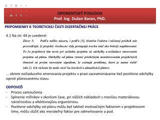 OPONENTSKÝ POSUDOK Prof. Ing. Dušan Baran, PhD.