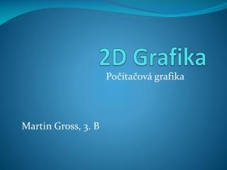 2D  Grafika