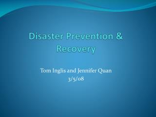 Disaster Prevention & Recovery