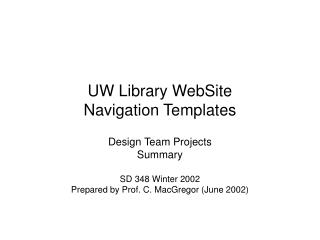 UW Library WebSite  Navigation Templates