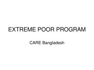 EXTREME POOR PROGRAM