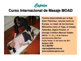 Caprice Curso Internacional de Masaje MOAD